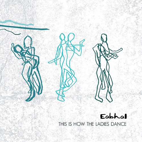 Image result for eabhal - this is how the ladies dance